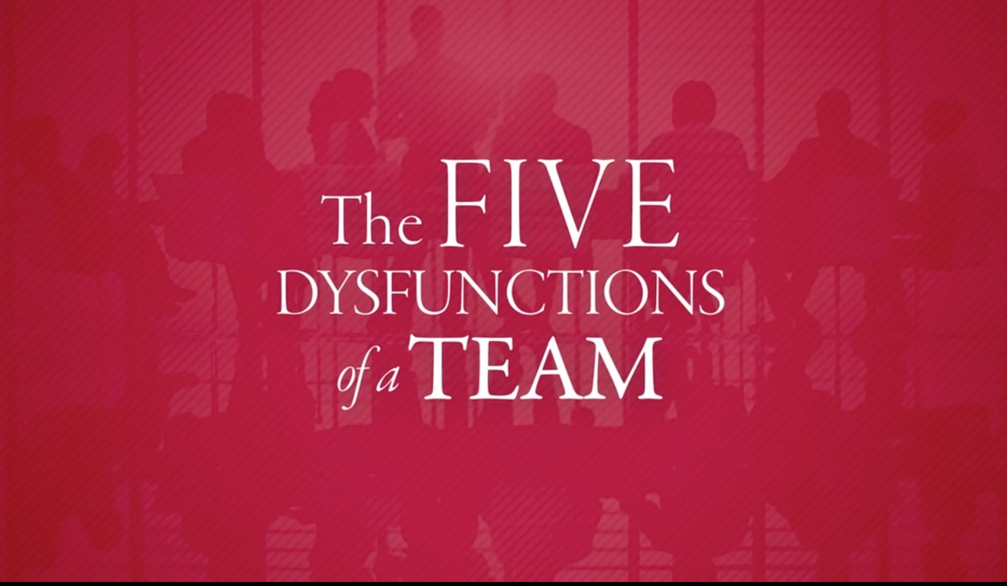 Five Dysfuctions Video